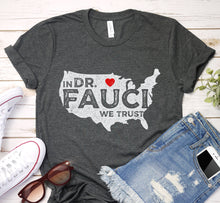 Load image into Gallery viewer, In Dr Anthony Fauci We Trust USA Map Red Heart Vintage Shirt