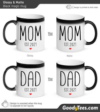Load image into Gallery viewer, Mom and Dad Est 2021 Pregnancy Announcement Matching Glossy and Matte Black Magic Mugs