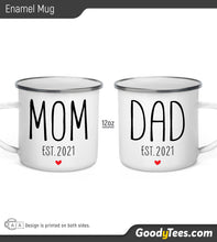 Load image into Gallery viewer, Mom And Dad New Parents Est 2021 New Born Enamel Camping Mugs