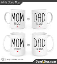Load image into Gallery viewer, Mom And Dad Est 2021 New Parents Couples Matching White Glossy Mugs