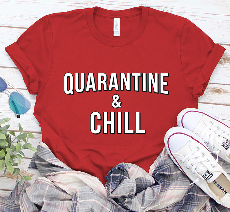 Quarantine And Chill Stay At Home Netflix Shirt