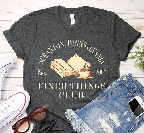 Scranton Pennsylvania Est 2007 Finer Things Club The Office Shirt