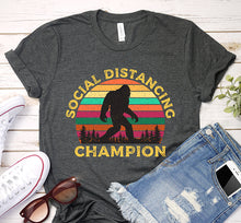 Load image into Gallery viewer, Social Distancing Champion Bigfoot Sasquatch Quarantine Vintage Shirt
