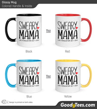 Load image into Gallery viewer, Sweary Mama Like A Regular Mother But I Cuss A Lot Glossy Mug Colored Handle and Inside