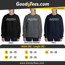 Load image into Gallery viewer, The One Where Friends Pregnancy Announcement Unisex Sweatshirt