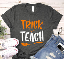 Load image into Gallery viewer, Trick or Teach Funny Halloween School Teacher Shirt