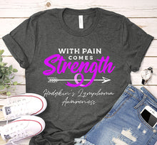 Load image into Gallery viewer, With Pain Comes Strength Hodgkin's Lymphoma Awareness Violet Ribbon Shirt