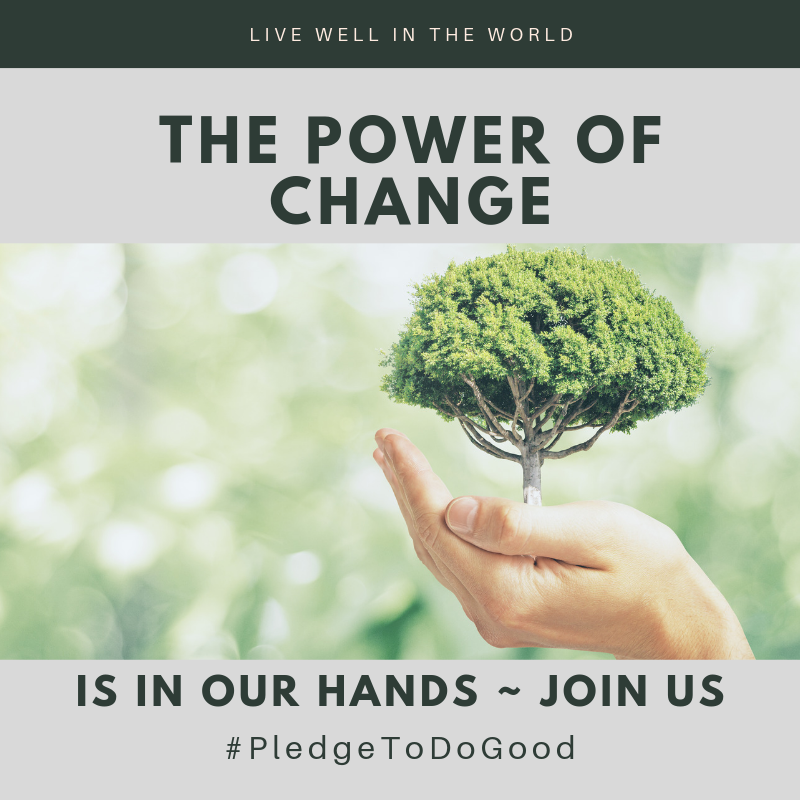 Live Well & Pledge to Do Good!