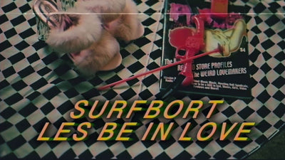 Surfbort Releases New Single for LES BE IN LOVE