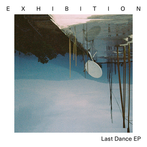 Exhibition 'Last Dance EP' Digital Download