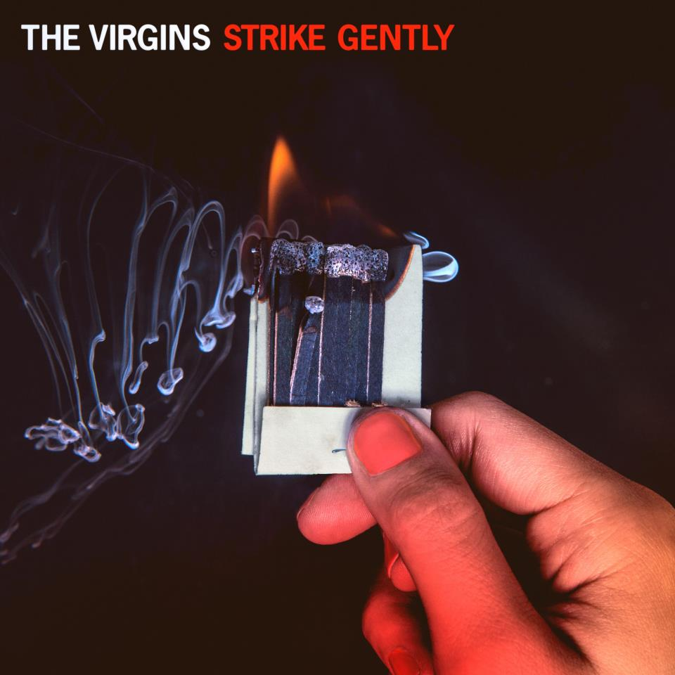 The Virgins 'Strike Gently' Digital Download