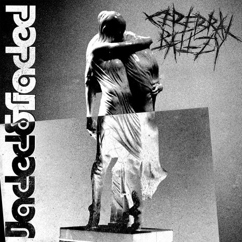 Cerebral Ballzy 'Jaded & Faded' Digital Download