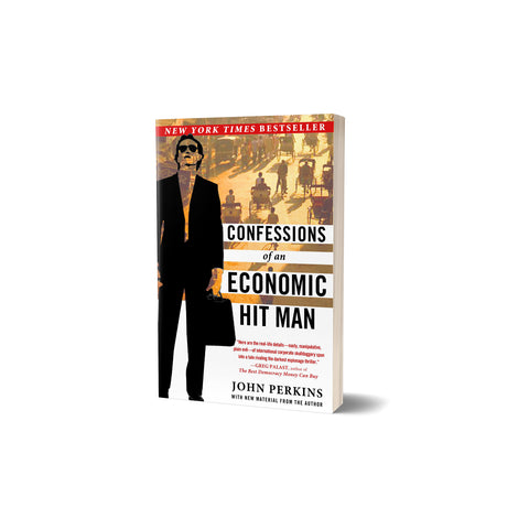 John Perkins 'Confessions of an Economic Hit Man'