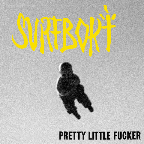 Surfbort 'Pretty little fucker' Digital Download [Single]
