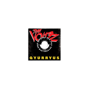 The Voidz 'QYURRYUS' 7""