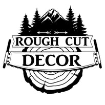 Rough Cut Decor