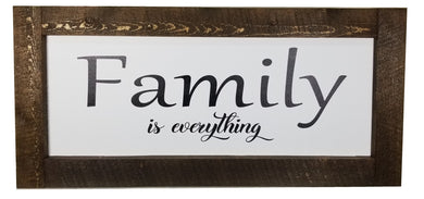 38 x 18 stain/White Rough Cut Framed Family is Everything