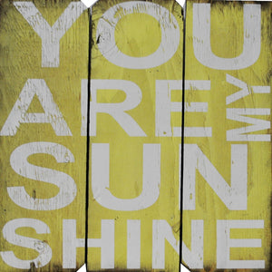 16 x 16 Yellow/White You are my Sunshine