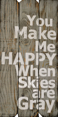 18 x 36 GRAY YOU MAKE ME HAPPY (Free shipping with Code: FREE at checkout)