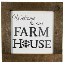 Load image into Gallery viewer, 16 x 16 Dark Pine/White/Black Rough Cut Framed Welcome to our Farmhouse