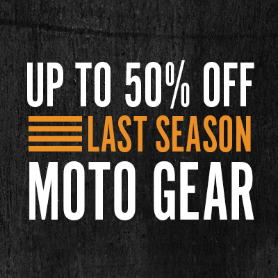 Up to 50% Off Last Season Moto Gear