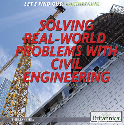 Solving Real World Problems with Civil Engineering