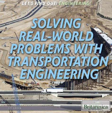 Solving Real World Problems with Transportation Engineering