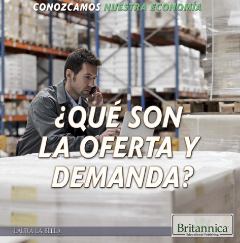 ¿Qué son la oferta y demanda? (What Are Supply and Demand?)