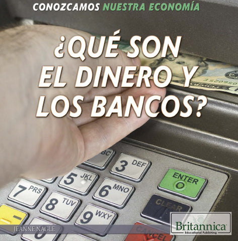 ¿Qué son el dinero y los bancos? (What Are Money and Banks?)