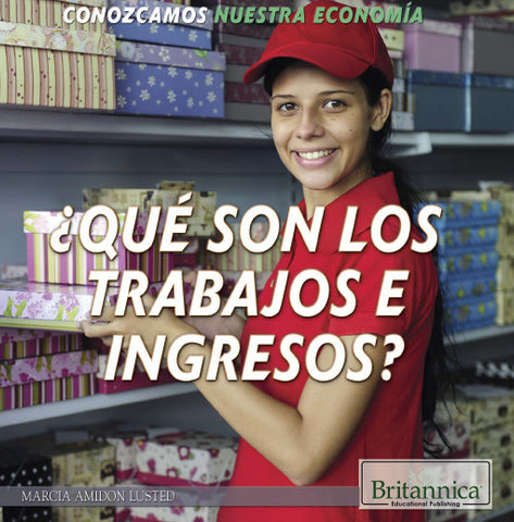 ¿Qué son los trabajos e ingresos? (What Are Jobs and Earnings?)
