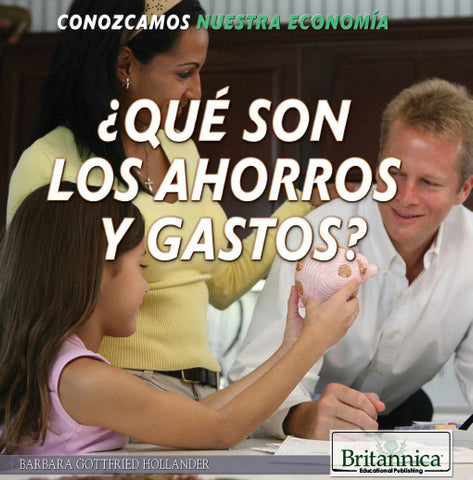 ¿Qué son los ahorros y gastos? (What Are Saving and Spending?)