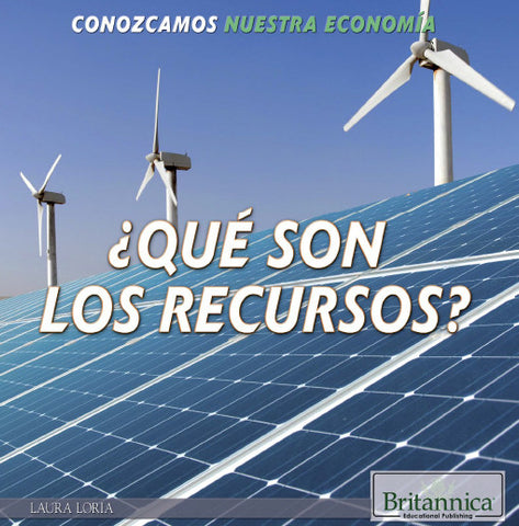 ¿Qué son los recursos? (What Are Resources?)