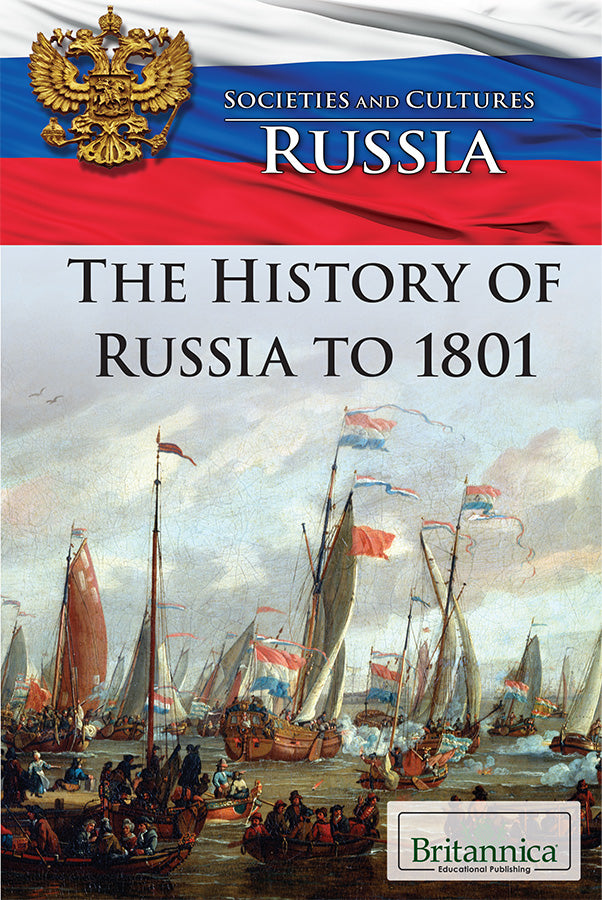 The History of Russia to 1801