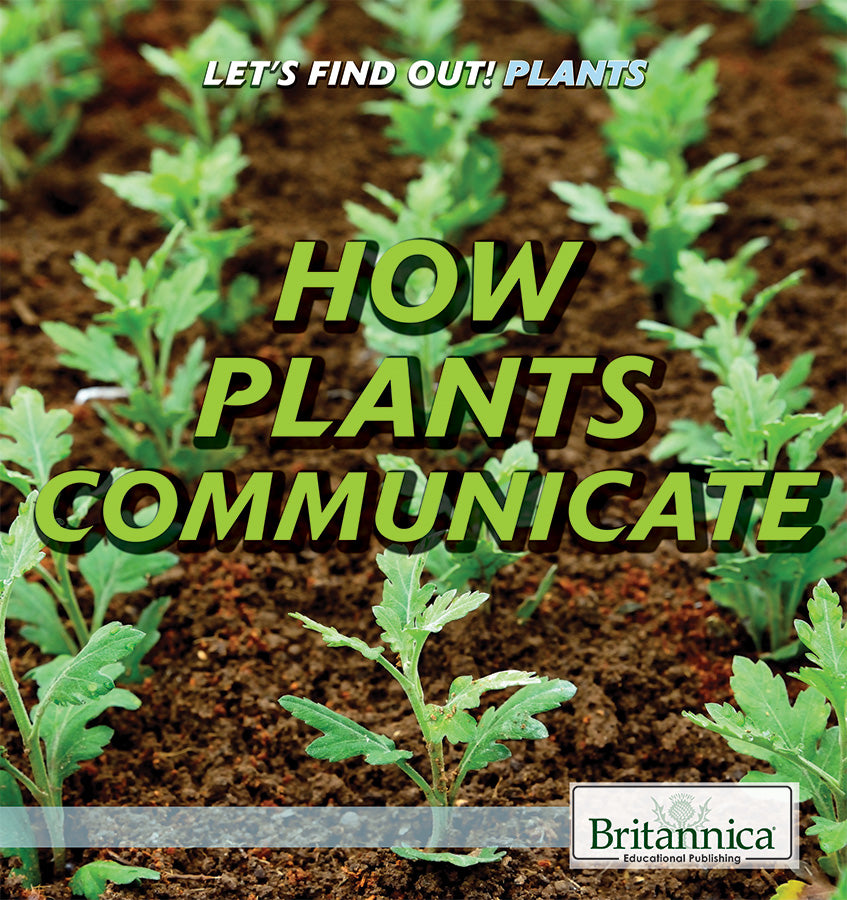 How Plants Communicate