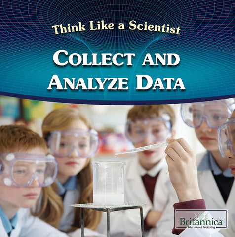 Collect and Analyze Data