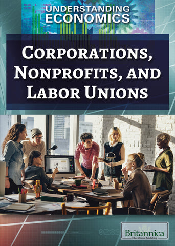 Corporations, Nonprofits, and Labor Unions