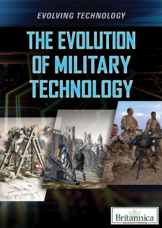 The Evolution of Military Technology