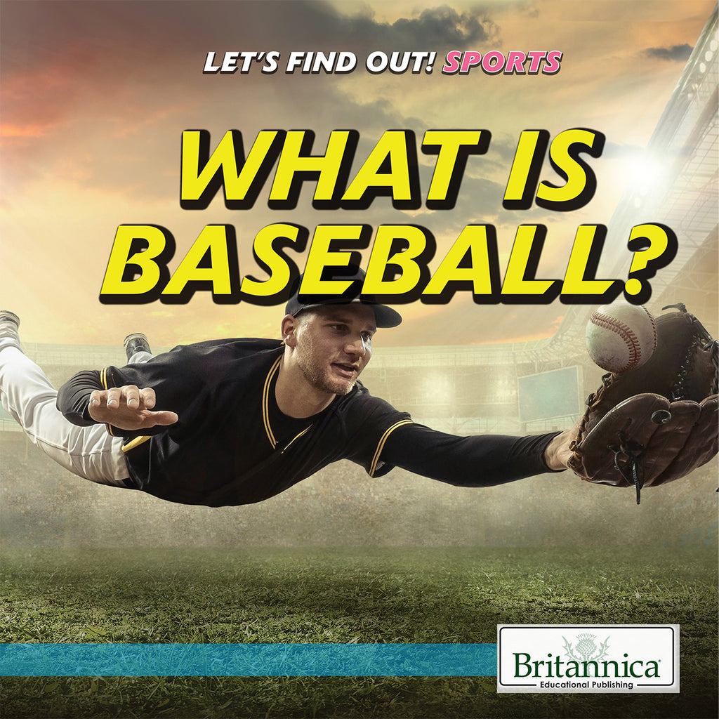 What Is Baseball?
