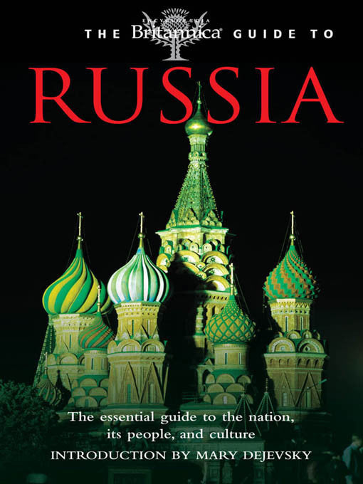 Britannica Guide to Russia