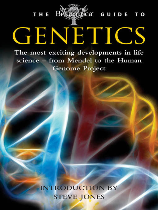 Britannica Guide to Genetics
