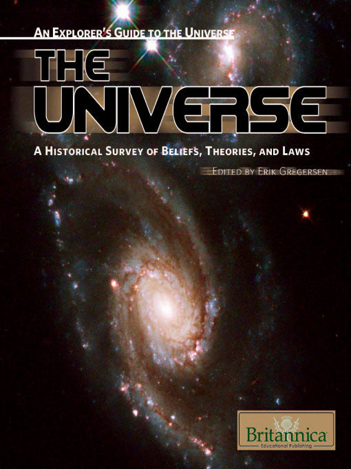 The Universe: A Historical Survey of Beliefs, Theories, and Laws