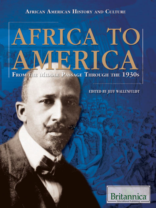 Africa to America: From the Middle Passage Through the 1930s