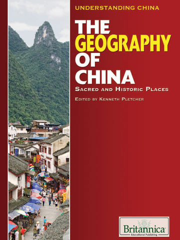 The Geography of China: Sacred and Historic Places