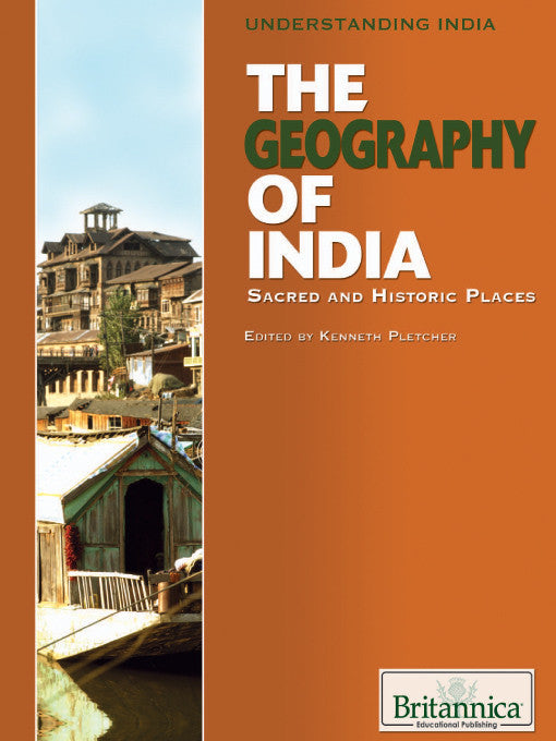 The Geography of India: Sacred and Historic Places