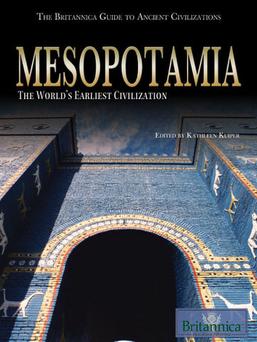Mesopotamia: The World's Earliest Civilization