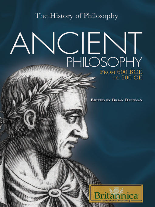 Ancient Philosophy: From 600 BCE to 500 CE