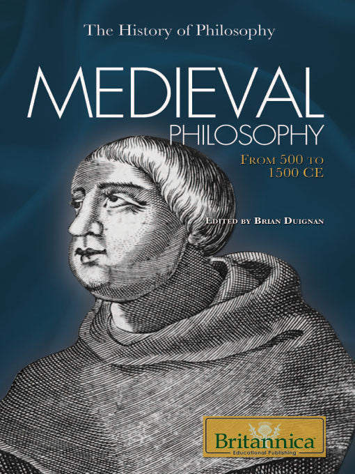 Medieval Philosophy: From 500 CE to 1500 CE