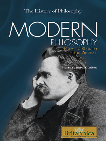 Modern Philosophy: From 1500 CE to the Present