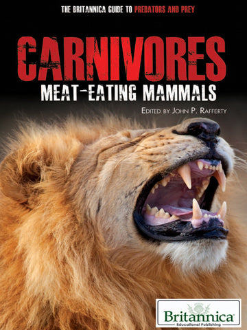 Carnivores: Meat-Eating Mammals