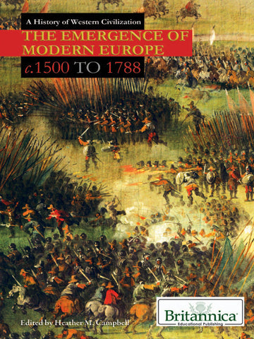 The Emergence of Modern Europe: c.1500 to 1788